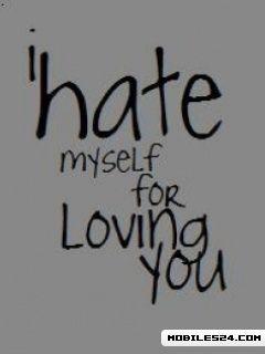 I Hate Myself For Loving You  I Hate Loving You