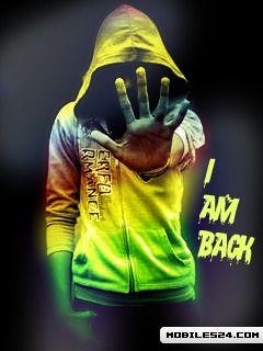 I Am Back Free 240x320 Wallpaper Download Download Free I Am Back