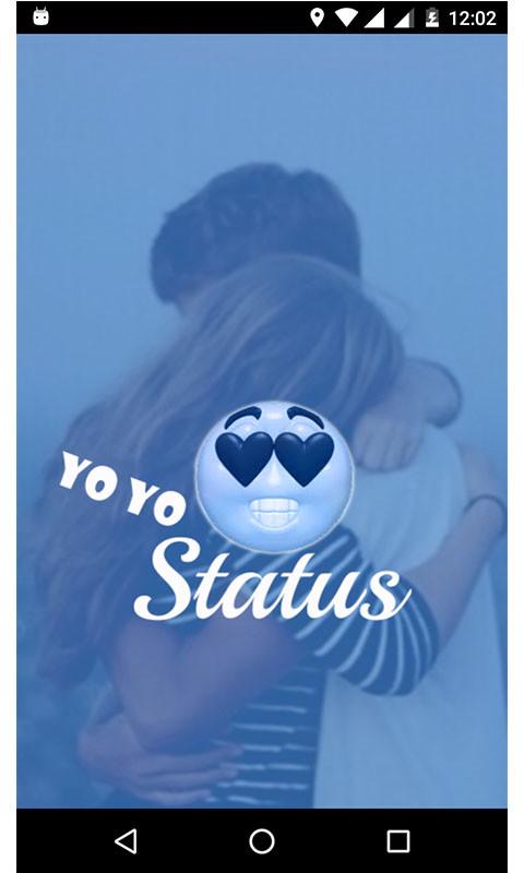 Yo Yo Status Free Android App download - Download the Free