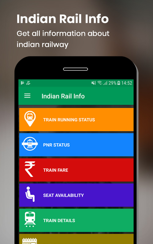 Indian Rail Info Free Android App download - Download the Free