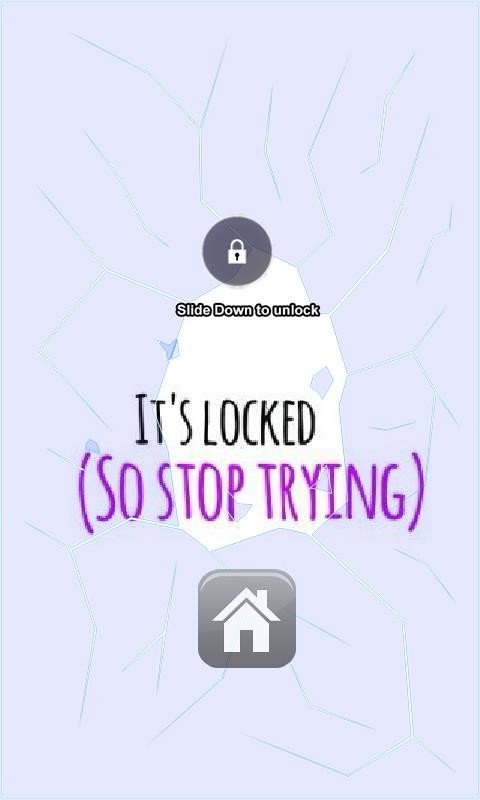 Its Locked So Stop Trying Lock Screen Free Android Live
