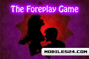 The Foreplay Game