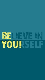 Believe In Yourself - Be You - Saying